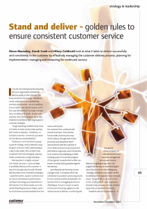 Stand and deliver - golden rules to ensure consistent customer service