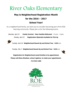 River Oaks Elementary May is Neighborhood Registration Month School Year!