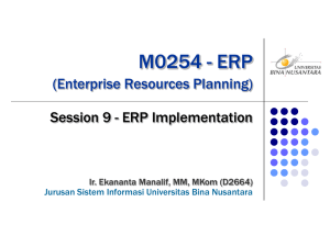 M0254 - ERP (Enterprise Resources Planning) Session 9 - ERP Implementation