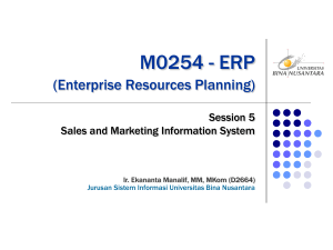 M0254 - ERP (Enterprise Resources Planning) Session 5 Sales and Marketing Information System