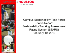 Campus Sustainability Task Force Status Report Sustainability Tracking Assessment Rating System (STARS)