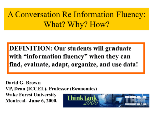 A Conversation Re Information Fluency: What? Why? How?