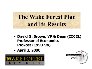 The Wake Forest Plan and Its Results April 3, 2000
