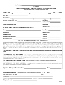 CAMPER HEALTH, EMERGENCY AND AUTHORIZED INFORMATION FORM Dates Attending: