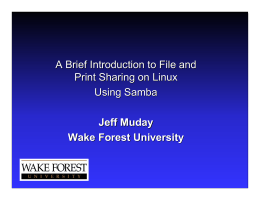 A Brief Introduction to File and Print Sharing on Linux Using Samba Jeff