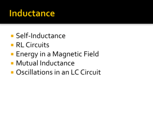 Self-Inductance RL Circuits Energy in a Magnetic Field Mutual Inductance