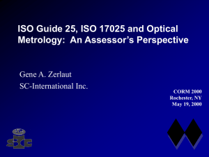 ISO Guide 25, ISO 17025 and Optical Gene A. Zerlaut SC-International Inc.