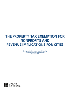 THE PROPERTY TAX EXEMPTION FOR NONPROFITS AND REVENUE IMPLICATIONS FOR CITIES