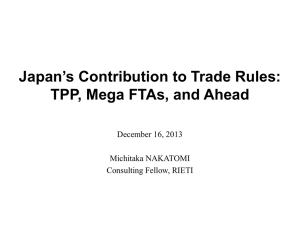 Japan's Contribution to Trade Rules: TPP, Mega FTAs, and Ahead