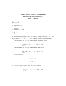 Classical Model: Practice Problems Key Intermediate Macroeconomics John T. Dalton Question 1