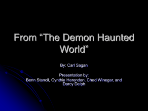 "From ""The Demon Haunted World"" By: Carl Sagan Presentation by:"