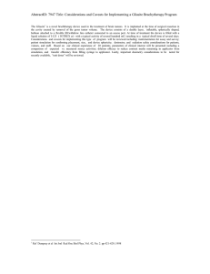AbstractID: 7947 Title: Considerations and Caveats for Implementing a Gliasite...
