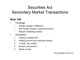 Securities Act Secondary Market Transactions Rule 144 •