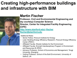 Creating high-performance buildings and infrastructure with BIM Martin Fischer