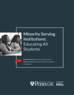 Minority Serving Institutions: Educating All Students