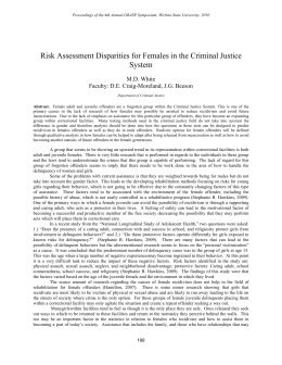 Risk Assessment Disparities for Females in the Criminal Justice System M.D. White