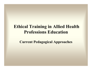 Ethical Training in Allied Health Professions Education Current Pedagogical Approaches
