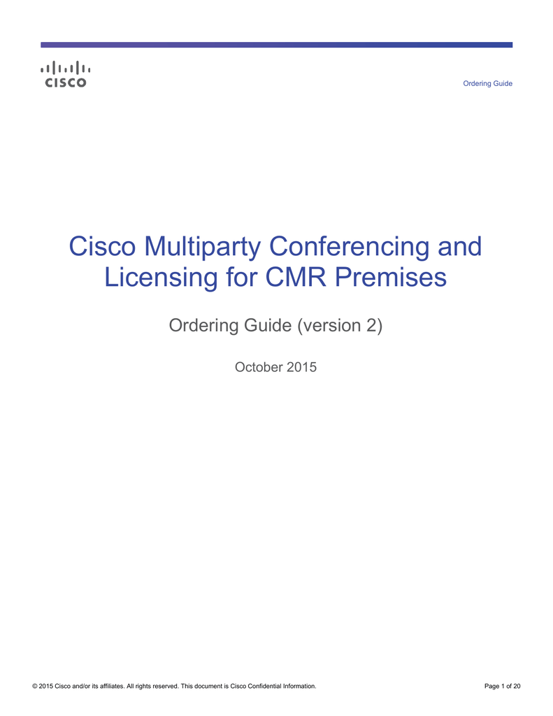 Cisco Multiparty Conferencing and Licensing for CMR Premises