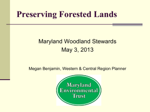 Preserving Forested Lands  Maryland Woodland Stewards May 3, 2013