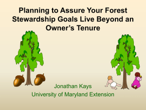 Planning to Assure Your Forest Stewardship Goals Live Beyond an Owner's Tenure
