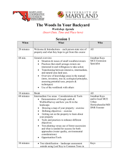 The Woods In Your Backyard Session 1 Workshop Agenda