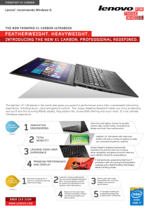 FEATHERWEIGHT. HEAVYWEIGHT. INTRODUCING THE NEW X1 CARBON. PROFESSIONAL REDEFINED. Lenovo recommends Windows 8.