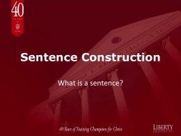 Sentence Construction What is a sentence?
