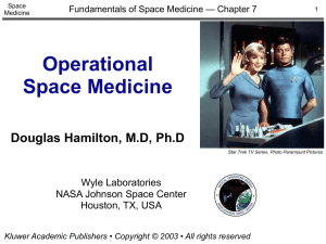 Operational Space Medicine Douglas Hamilton, M.D, Ph.D Wyle Laboratories