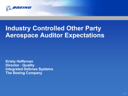 Industry Controlled Other Party Aerospace Auditor Expectations Kristy Heffernan Director - Quality