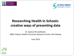 Researching Health in Schools: creative ways of presenting data