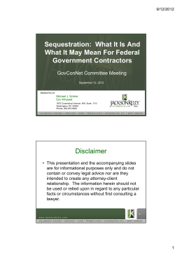 Sequestration: What It Is And What It May Mean For Federal Disclaimer