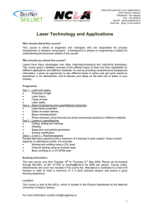 National Centre for Laser Applications, NUI, Galway, Ireland. Telephone:  091 493595