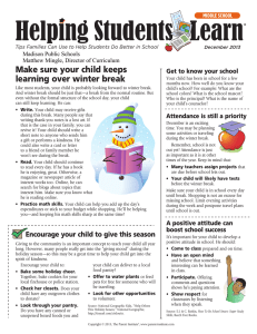 Make	sure	your	child	keeps learning	over	winter	break Get	to	know	your	school