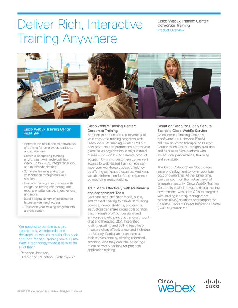Deliver Rich, Interactive Training Anywhere Cisco WebEx Training