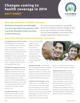 Changes coming to health coverage in 2014 FACT SHEET