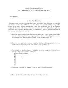 The pile-splitting problem M117, October 12, 2011 (due October 14, 2011)