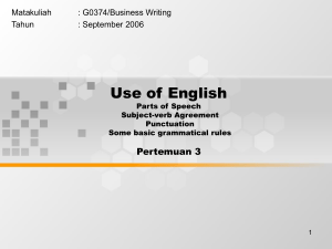 Use of English Pertemuan 3 Matakuliah : G0374/Business Writing