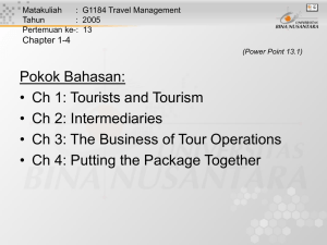 Pokok Bahasan: • Ch 1: Tourists and Tourism • Ch 2: Intermediaries