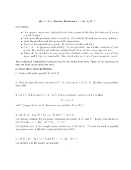 Math 113 - Review Worksheet 1 - 9/15/2015 Instructions: