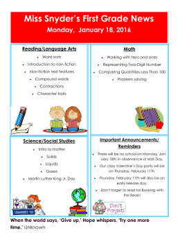 Miss Snyder's First Grade News Monday,  January 18, 2016  Reading/Language Arts