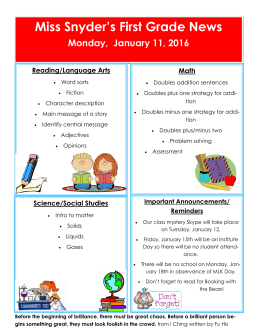 Miss Snyder's First Grade News Monday,  January 11, 2016  Reading/Language Arts