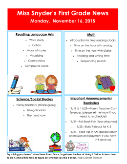 Miss Snyder's First Grade News Monday,  November 16, 2015 Reading/Language Arts Math