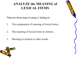 lexical form and lexical meaning english language essay This study is designed to investigate the frequency usage of lexical cohesive devices  on words with lexical meaning  in english as a second language.