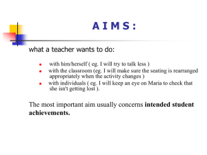 A I M S : what a teacher wants to do: