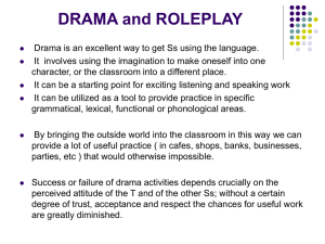 DRAMA and ROLEPLAY