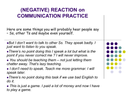 (NEGATIVE) REACTION on COMMUNICATION PRACTICE