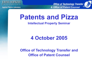 Patents and Pizza 4 October 2005 Office of Technology Transfer and