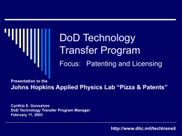 DoD Technology Transfer Program Focus: Patenting and Licensing