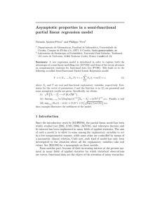 Asymptotic properties in a semi-functional partial linear regression model Germ´an Aneiros-P´erez