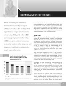 HOMEOWNERSHIP TRENDS After 12 successive years of increases,